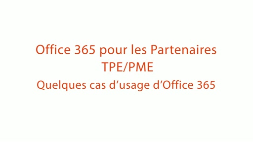 3 | Quelques cas d'usage d'Office 365
