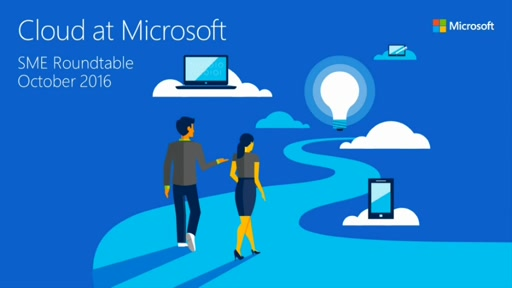 Cloud at Microsoft (SME Roundtable October 2016)
