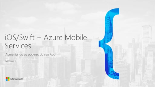 iOS/Swift + Azure Mobile Services - Aumentando os Poderes do seu App