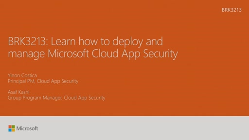 Learn how to deploy and manage Microsoft Cloud App Security