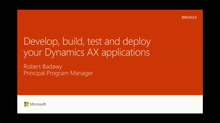 Develop, build, test and deploy your custom Dynamics AX applications