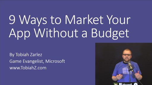 Game Dev Show 07 - 9 Ways to Market Your App Without a Budget