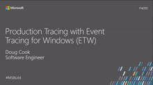 Production tracing with Event Tracing for Windows (ETW)