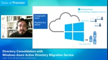 Taste of Premier: Directory Consolidation with Windows Azure Active Directory Migration Services
