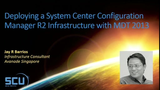 MVP Session: Deploying a System Center Configuration Manager R2 Infrastructure with MDT 2013