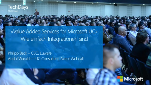 Value Added Services for Microsoft UC – Wie einfach Integrationen sind
