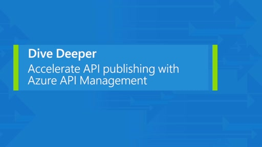 Accelerate API publishing with Azure API Management