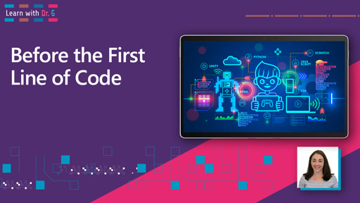 Before the First Line of Code | Learn with Dr G