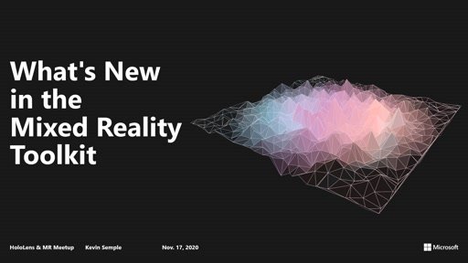 Building the Future: What's New in the Mixed Reality Toolkit