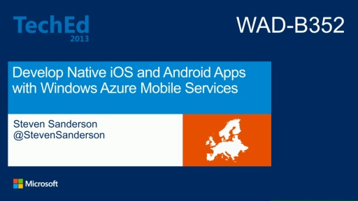 Develop Native iOS and Android Apps with Windows Azure Mobile Services