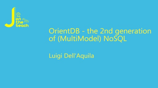 OrientDB - the 2nd generation of (MultiModel) NoSQL