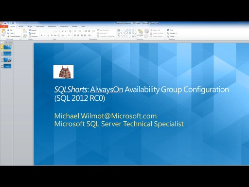 SQLShorts : AlwaysOn Availability Group Configuration for SQL 2012