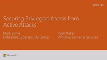 Secure privileged access from active attacks
