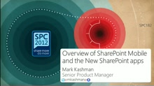 Overview of SharePoint Mobile and the New SharePoint apps