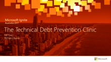 The Technical Debt Prevention Clinic