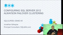 Demo: Configuring SQL Server 2012 AlwaysOn Failover Clustering