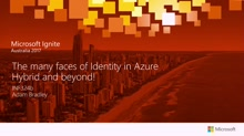 The many faces of Identity in Azure. Hybrid and beyond!