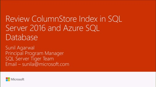 Review ColumnStore Index in SQL Server 2016 and Azure SQL Database