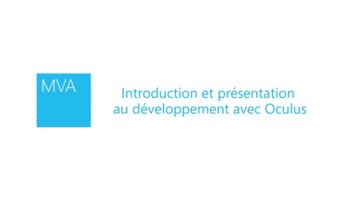 Introduction et présentation au développement avec Oculus
