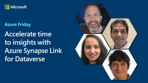 Accelerate time to insights with Azure Synapse Link for Dataverse