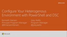 Configure your heterogeneous environment with PowerShell and DSC
