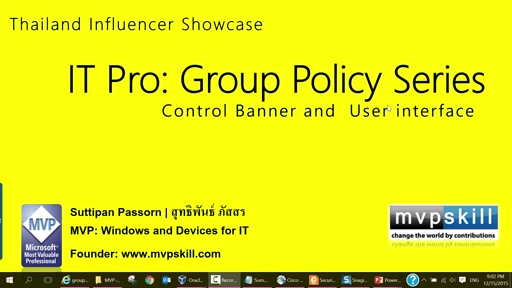 06 Suttipan Passorn -Group Policy Series: Understand Group Policy: Banner and User Interface