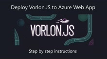 Deploying VorlonJS to Azure Web App for Remote Debugging