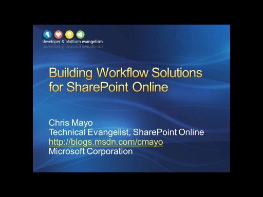 Session 3 - Part 1 - Building Workflow Solutions for SharePoint Online