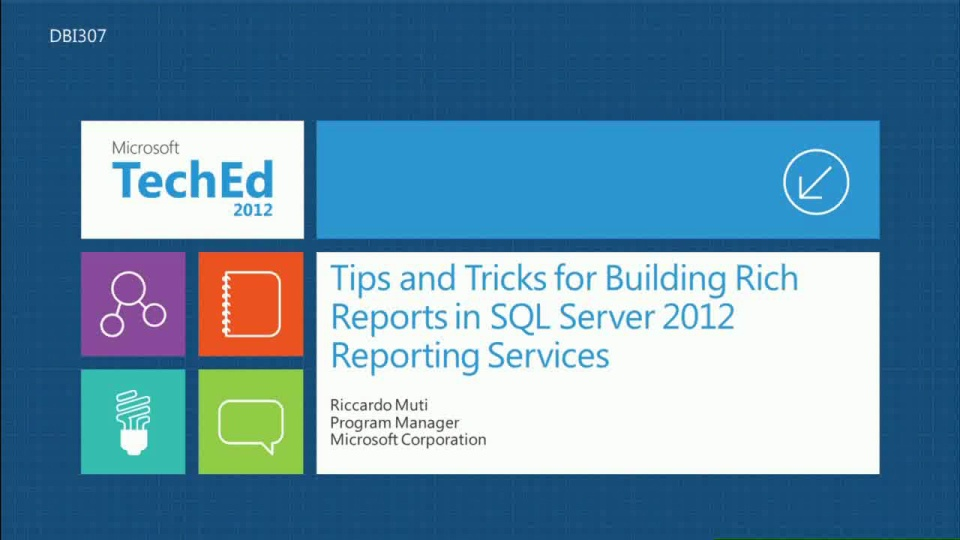 Tips and Tricks for Building Rich Reporting Services Reports (Repeat Session)