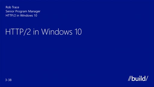 HTTP/2 in Windows 10: Browser, Apps and Web Server