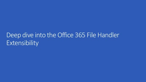 Deep dive into the Office 365 File Handler Extensibility