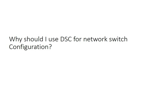 Desired State Configuration for Network Switches in CPS