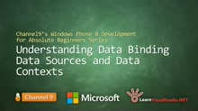 Part 17 - Understanding Data Binding, Data Sources and Data Contexts