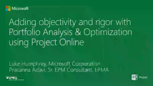 Adding objectivity and rigor with portfolio analysis and optimization using Project Online and Project Server 2013