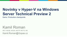 Novinky v Hyper-V na Windows Server TP 2 - Production checkpoints