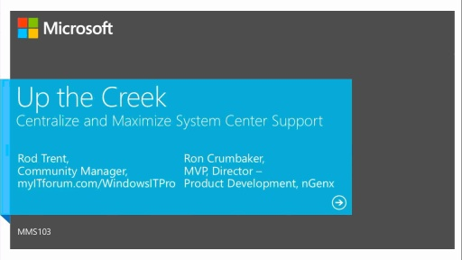 Up the Creek: Centralize and Maximize System Center Support