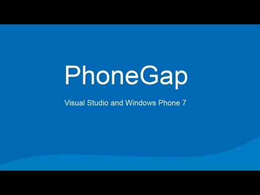 Simply create a PhoneGap application for Windows Phone 7.5 in Visual Studio 2010