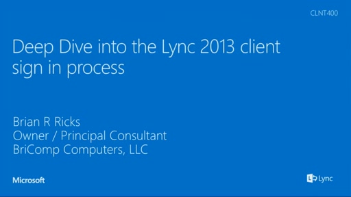Deep Dive into the Lync 2013 client sign in process