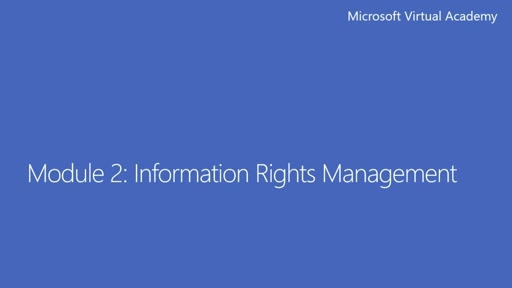 2 - Information Rights Management