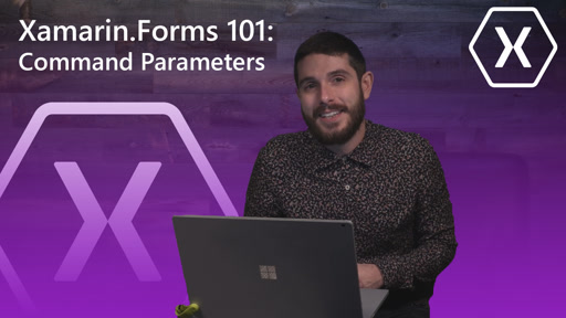 Xamarin.Forms 101: Command Parameters