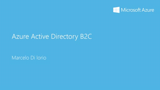 2 - Advanced: 6 - Introducción a Azure Active Directory B2C (business to consumer)