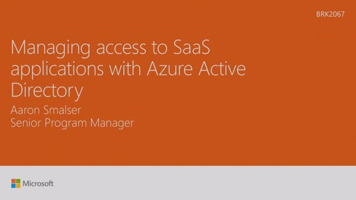 Manage access to SaaS Applications With Azure Active Directory