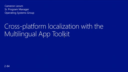 Cross-Platform Localization with the Multilingual App Toolkit