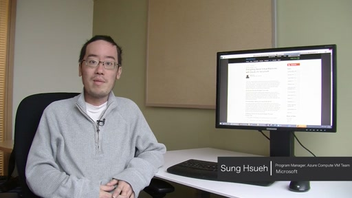Azure IaaS Week Intro: Sung Hsueh