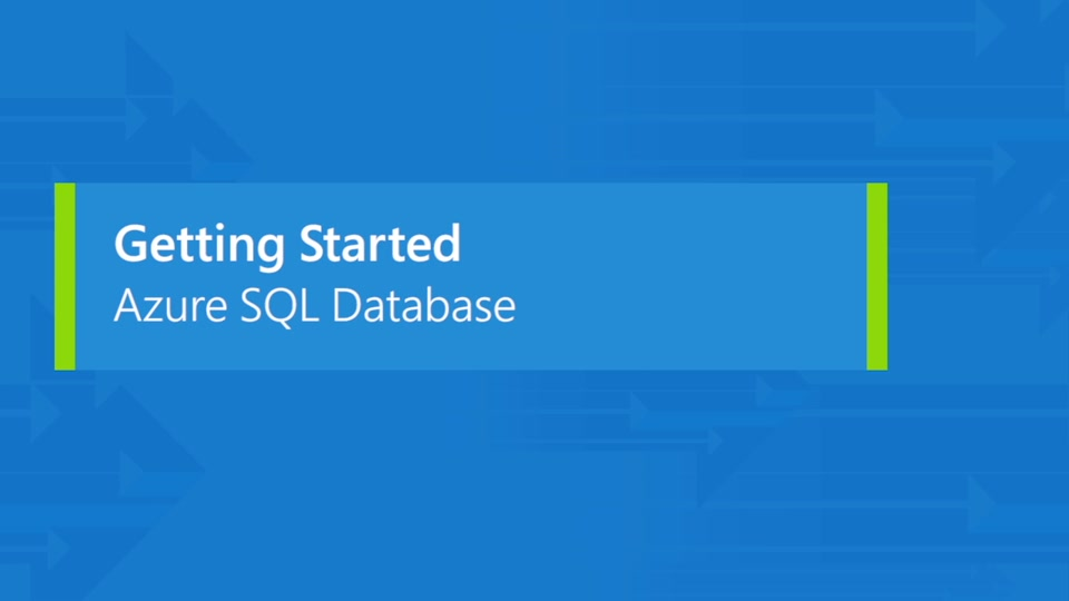Get started with Azure SQL Database