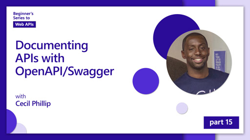Documenting APIs with OpenAPI/Swagger [15 of 18] | Beginner's Series to: Web APIs