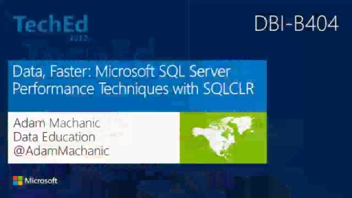 Data, Faster: Microsoft SQL Server Performance Techniques with SQLCLR