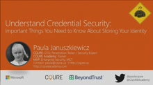 Understand credential security: important things you need to know about storing Your Identity