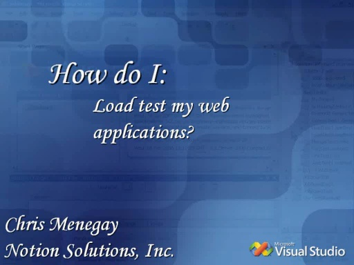 [How Do I:] Load Test a Web Application?