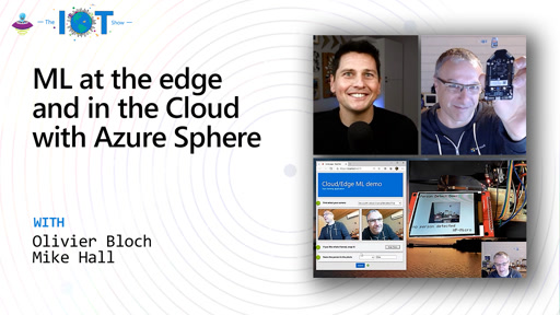 ML at the edge and in the Cloud with Azure Sphere